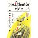 Presidentův vězeň