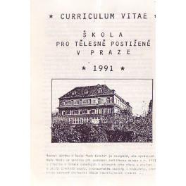 Curriculum vitae Škola pro tělesně postižené v Praze