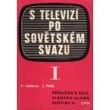 S televizí po sovětském svazu I, II (2sv)