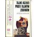 Tajní agenti proti tajným zbraním
