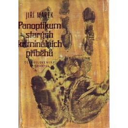 Panoptikum starých kriminálních příběhů