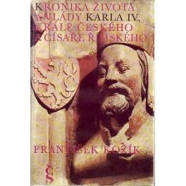 Kronika života a vlády karla IV. Krále českého a císaře římského