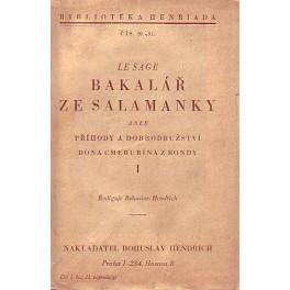 Bakalář ze Salamanky aneb příhody a dobrodružství dona Cherubína z Rondy I