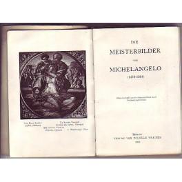 Die Meisterbilder von Michelangelo (1475-1564)