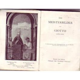 Die Meistrobilder der Florentinischen Maler Band I. -Giotto