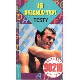 Jsi Dylanův typ? Testy