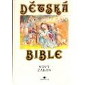 Dětská Bible - Nový zákon