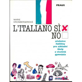L´Italiano sí x no. učebnice italštiny pro ZŠ a víceletá gymnázia