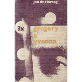 Třikrát Gregory a Yvonna