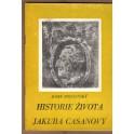 Historie života Jakuba Casanovy