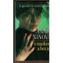 Anais Ninová - s maskou a bez ní