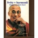 Světy v harmonii.Dialogy o soucitných činech