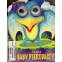 I´m just a baby pterodactyl