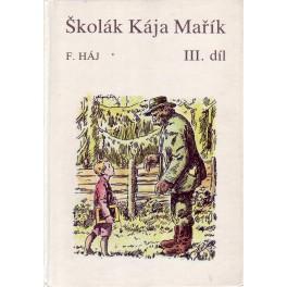 Školák Kája Mařík 3.díl