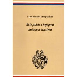Mezinárodní sympozium - Role policie v boji proti rasismu a xenofobii