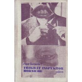 Třikrát inpektor Borniche