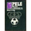 Pelé - Můj život a nejkrásnější hra