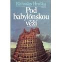 Pod Babylonskou věží