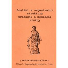 Poslání a organizační struktura probační a mediační služby