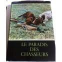 Le paradis des chasseurs