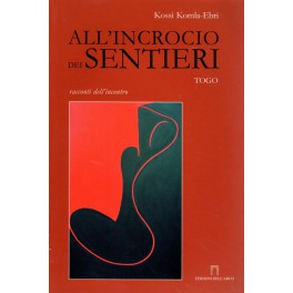 All´ incrocio dei sentieri