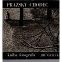 Pražský chodec - kniha fotografií