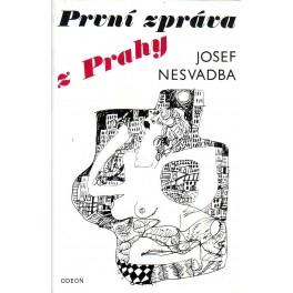 První zpráva z Prahy