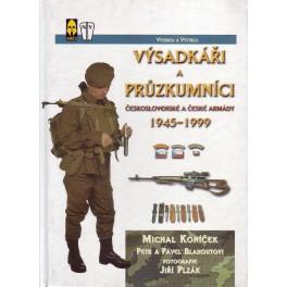 Výsadkáři a průzkumníci československé a české armády 1945-1999