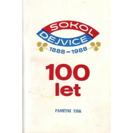 Sokol Dejvice 1888-1988 (100 let)