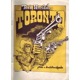 Toronto (příběh z divokého západu)