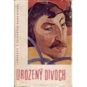Urozený divoch, život Paula Gauguina
