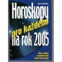 Horoskopy pro každého na rok 2005