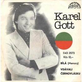 Karel Gott: Bílá*Vdávali černovlásku