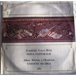 František Xaver Brixi: Missa pastoralis-Kyrie-Gloria-Credo-Sanctrus-Benedictus-Agnus Dei