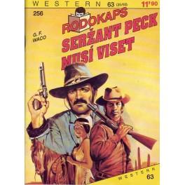 Seržant Peck musí víset