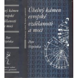 Úhelný kámen evropské vzdělanosti a moci -Souborné vydání Rozprav s geometrií