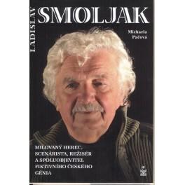 Ladislav Smoljak milovaný herec, scénárista, režisér a spoluobjevitel fiktivního českého génia