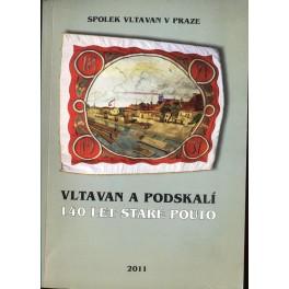 Vltavan a Podskalí -140 let staré pouto