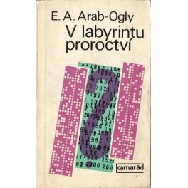 V labyrintu proroctví