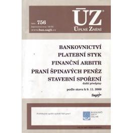 Zákon o bankovnictví, praní peněz aj. 2009